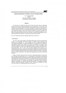 Engineering Education: Challenges, Threats and Opportunities Abstract: