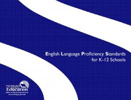 English Language Proficiency Standards for K ... - State of Michigan