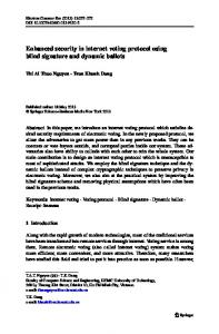 Enhanced security in internet voting protocol using blind signature and ...