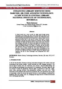 enhancing library services using barcode, qr code and rfid technology