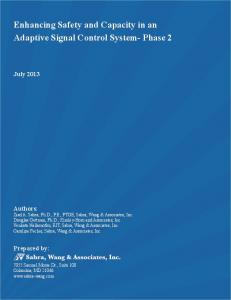 Enhancing Safety and Capacity in an Adaptive
