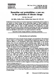 Ensembles and probabilities: a new era in the prediction of climate