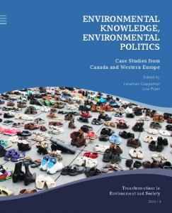 EnvironmEntal KnowlEdgE, EnvironmEntal Politics