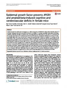 Epidermal growth factor prevents APOE4 and amyloid-beta ... - Core
