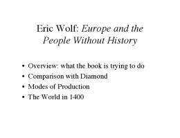 Eric Wolf: Europe and the People Without History