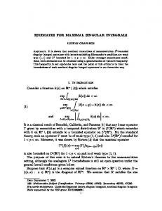 ESTIMATES FOR MAXIMAL SINGULAR INTEGRALS 1. Introduction