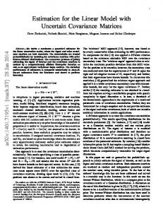 Estimation for the Linear Model with Uncertain Covariance Matrices