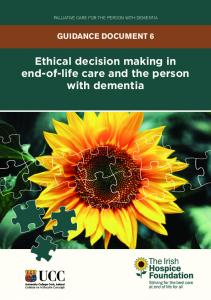 Ethical decision making in end-of-life care and the person with dementia