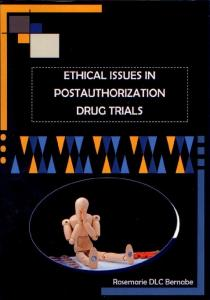 Ethical issues in postauthorization drug trials