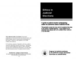 ETHICS IN JUDICIAL ELECTIONS