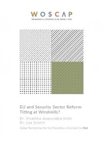 EU and Security Sector Reform: Tilting at Windmills?