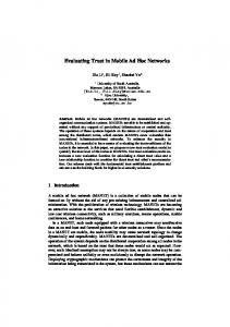 Evaluating Trust in Mobile Ad Hoc Networks