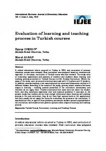Evaluation of learning and teaching process in Turkish courses - Eric