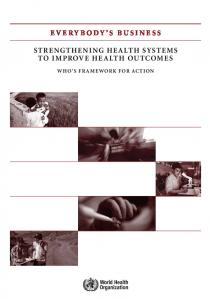 Everybody business : strengthening health systems to improve