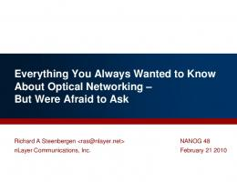 Everything You Always Wanted to Know About Optical ... - Nanog