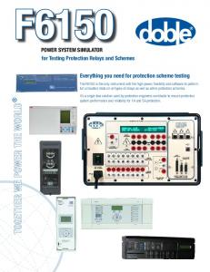 Everything you need for protection scheme testing PowEr SyStEm ...