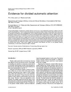 Evidence for divided automatic attention