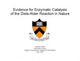Evidence for Enzymatic Catalysis of the Diels-Alder Reaction in Nature