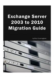 Exchange Server 2003 to 2010 Migration Guide