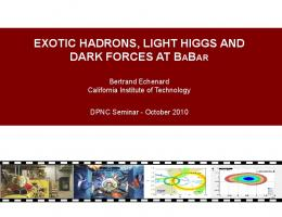 EXOTIC HADRONS, LIGHT HIG DARK FORCES AT B ADRONS ...