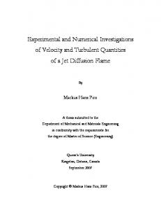 Experimental and Numerical Investigations of Velocity and Turbulent