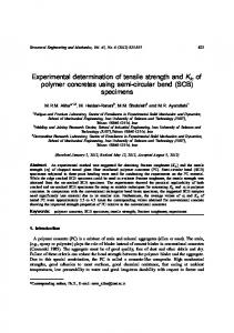Experimental determination of tensile strength and KIc