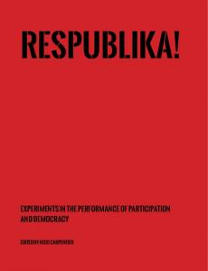 Experiments in the performance of participation and