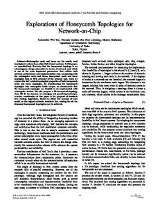Explorations of Honeycomb Topologies for Network-on ... - IEEE Xplore