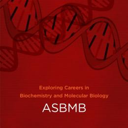 Exploring Careers in Biochemistry and Molecular Biology