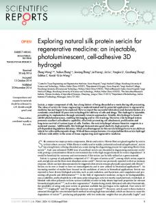Exploring natural silk protein sericin for regenerative medicine: an ...