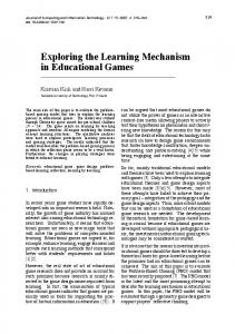 Exploring the Learning Mechanism in Educational Games