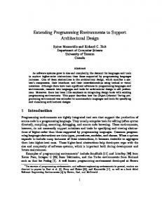 Extending Programming Environments to Support Architectural Design