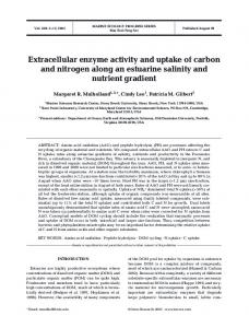Extracellular enzyme activity and uptake of carbon and nitrogen along ...