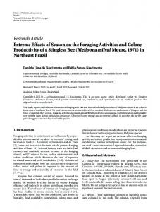 Extreme Effects of Season on the Foraging Activities and Colony
