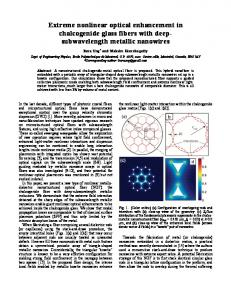 Extreme nonlinear optical enhancement in chalcogenide glass fibers ...