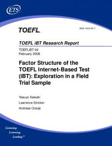 Factor Structure of the TOEFL Internet-Based Test (iBT) - ETS.org