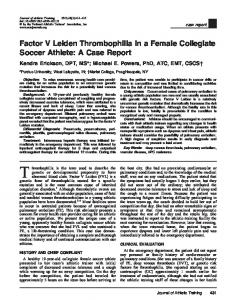 Factor V Leiden Thrombophilia in a Female Collegiate Soccer Athlete