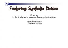 Factoring Synthetic Division [Compatibility Mode]