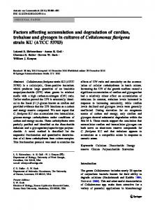 Factors affecting accumulation and degradation of curdlan, trehalose ...