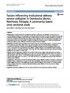Factors influencing institutional delivery service utilization in ...