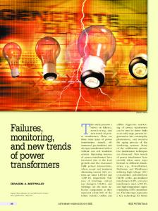 Failures, monitoring, and new trends of power transformers