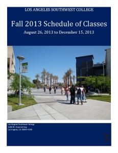 Fall 2013 Schedule of Classes - Los Angeles Southwest College