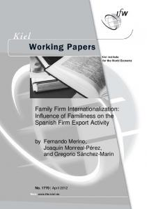 Family Firm Internationalization: Influence of Familiness on the ...
