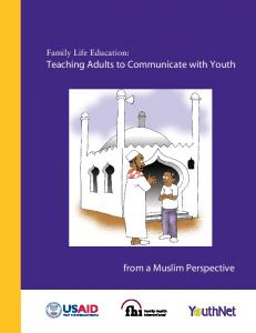 Family Life Education: Teaching Adults to Communicate with ... - FHI 360