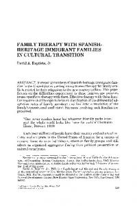 Family therapy with Spanish-heritage immigrant families in cultural ...