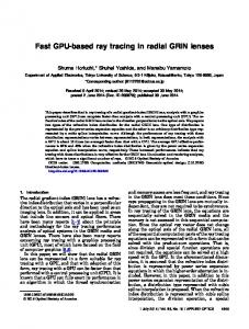 Fast GPU-based ray tracing in radial GRIN lenses - OSA Publishing