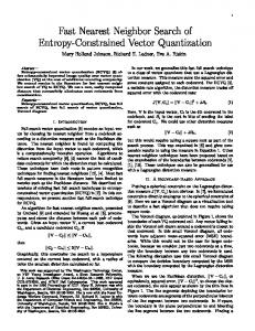 Fast Nearest Neighbor Search of Entropy-Constrained ... - CiteSeerX