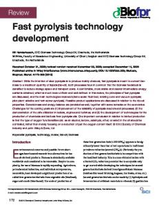 Fast pyrolysis technology development - Wiley Online Library