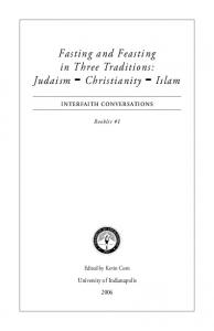 Fasting and Feasting in Three Traditions: Judaism Christianity Islam