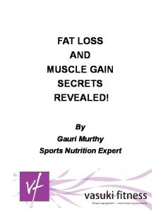Fat Loss and Muscle Gain Secrets Revealed!